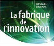 La fabrique de l'innovation de rupture